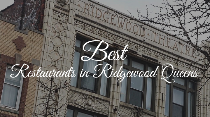 Best Restaurants in Ridgewood Queens FI